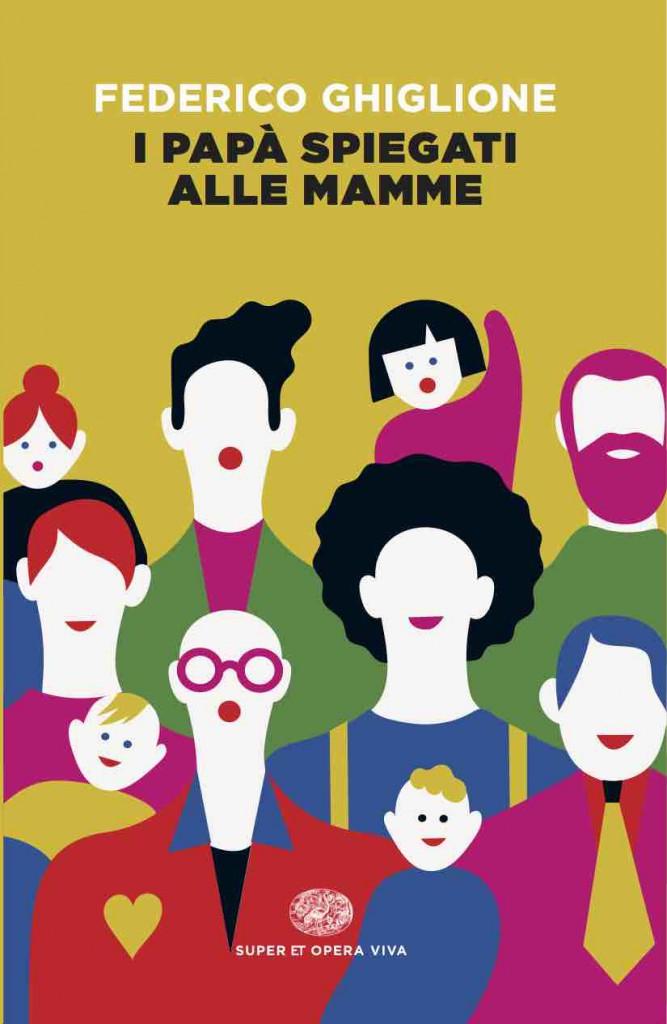 Ghiglione_I_papa_spiegati_alle_mamme